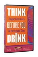 Think Before You Drink: Sugar Shockers & Beverage Tips DVD