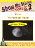 Show Me Science Advanced - Astronomy & Space: Pluto - The Farthest Planet DVD