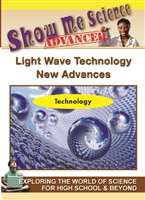 Show Me Science Advanced - Technology : Science Technology - Light Wave Technology New Advances DVD