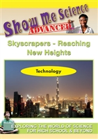 Show Me Science Advanced - Technology : Science Technology - Skyscraper Reaching New Heights DVD