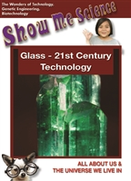Show Me Science: Technology Series: Glass - 21st Century Technology DVD