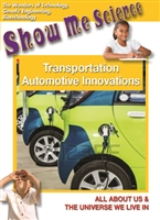 Show Me Science: Technology Series: Transportation - Automotive Innovations DVD