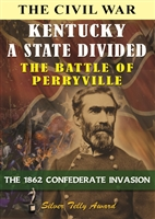 The Civil War: Kentucky a State Divided - The Battle of Perryville DVD