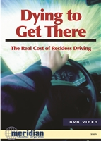 Dying to Get There: The Real Cost of Reckless Driving DVD