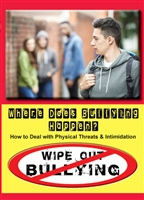 Wipe Out Bullying: Where Does Bullying.. (CE7814)