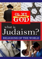 Oh My God Series: What is Judaism? (CE7818)