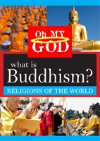 Oh My God Series: What is Buddhism? (CE7822)
