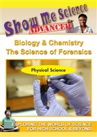 Show Me Science Advanced: Biology & Chemistry - The Science of Forensics (CE7974) DVD