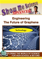 Show Me Science Advanced: Engineering - The Future of Graphene (CE7976) DVD