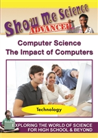 Show Me Science Advanced: Computer Science - The Impact of Computers (CE7977) DVD