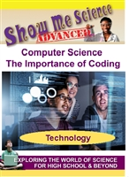 Show Me Science Advanced: Computer Science - The Importance of Coding (CE7980) DVD