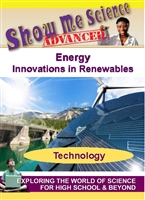 Show Me Science Advanced: Energy - Innovations in Renewables (CE7981)