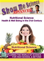 Show Me Science Advanced: Nutritional Science - Health & Well Being in the 21st Century (CE7982)
