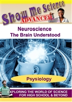 Show Me Science Advanced: Neuroscience - The Brain Understood (CE7983)