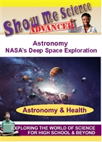 Show Me Science Advanced: Astronomy - NASA's Deep Space Exploration (CE7984)