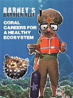 Barney's Barrier Reef Series: Coral Careers for a Healthy Ecosystem (CE8004)