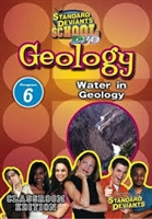 Standard Deviants School Geology Module 6: Water In Geology DVD