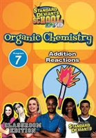 Standard Deviants School Organic Chemistry Module 7: Addition Reactions DVD