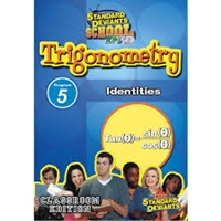 Standard Deviants School Trigonometry Module 5: Identities DVD