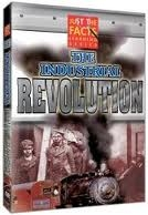 Just the Facts: The Industrial Revolution DVD