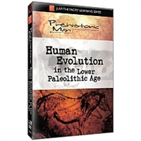 Just the Facts: Prehistoric Man: Human Evolution Lower Paleolithic DVD