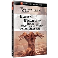 Just the Facts: Prehistoric Man: Human Evolution Upper Paleolithic DVD