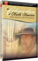 Just the Facts: Colonization of North America: French Settlements DVD