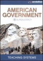 Teaching Systems American Government Module 9: Bureaucracy DVD
