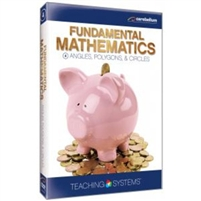 Teaching Systems Fundamental Math Module 4: Angles, Polygons and Circles DVD