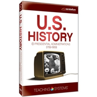 Teaching Systems U.S. History: Presidential Administrations (1789-1869)