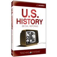 Teaching Systems U.S. History: Civil Reforms