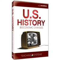 Teaching Systems U.S. History: Economic Changes