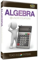 Teaching Systems Algebra Module 4: Linear Equations DVD