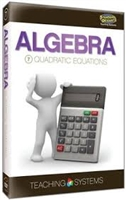 Teaching Systems Algebra Module 7: Quadratic Equations DVD