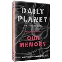 Daily Planet in the Classroom: Nutrition: The Human Body-Our Memory DVD