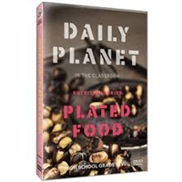 Daily Planet in the Classroom: Nutrition: Plated Food DVD