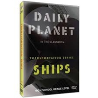 Daily Planet in the Classroom Transportation: Ships DVD