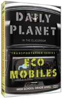 Daily Planet in the Classroom Transportation: Eco Mobiles DVD