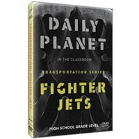 Daily Planet in the Classroom Transportation: Fighter Jets DVD