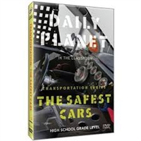 Daily Planet in the Classroom Transportation: The Safest Cars DVD