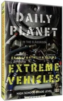Daily Planet in the Classroom Transportation: Extreme Vehicles DVD