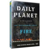 Daily Planet in the Classroom Environment: Fire DVD