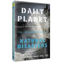 Daily Planet in the Classroom Environment: Natural Disasters DVD