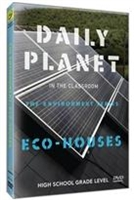 Daily Planet in the Classroom Environment: EcoHouses DVD