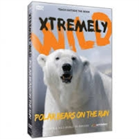 Xtremely Wild: Polar Bears on the Run DVD
