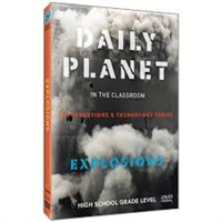Daily Planet in the Classroom Inventions & Technology: Explosions DVD