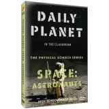 Daily Planet in the Classroom Physical Science Series: Astronauts DVD