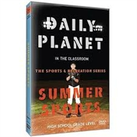 Daily Planet in the Classroom Sports & Recreation: Summer Sports DVD