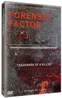 Forensic Factor: Trademark of a Killer DVD
