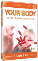 Guidance Systems: Your Body, Your Health And Drugs